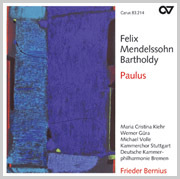 Mendelssohn: Paulus. Kirchenwerke XI (Bernius)