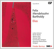 Mendelssohn: Elias op. 70. Kirchenwerke XII (Bernius)