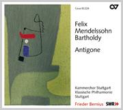 Mendelssohn: Antigone op. 55