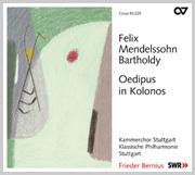 Mendelssohn: Oedipus in Kolonos op. 93
