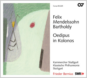 Mendelssohn: Oedipus in Kolonos op. 93 (Bernius)