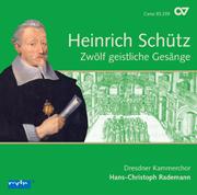 Schütz: Zwölf geistliche Gesänge. Complete recording, Vol. 4 (Rademann)