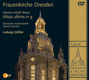 Frauenkirche Dresden - Festkonzert im Weihezeitraum. Hasse: Missa ultima in g