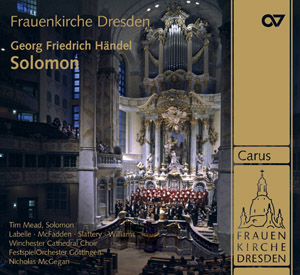 George Frideric Handel: Solomon HWV 67. Oratorio in three acts