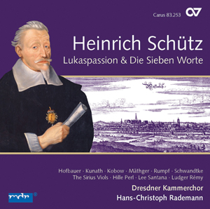 Heinrich Schütz: St. Luke Passion & The Seven Last Words