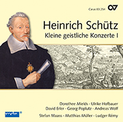 Heinrich Schütz: Kleine geistliche Konzerte, Teil 1. Complete recordings, Vol. 7