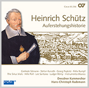 Heinrich Schütz: The Resurrection