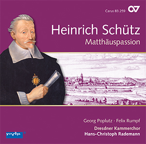 Schütz: Matthäuspassion. Complete recording, Vol. 11 (Rademann)
