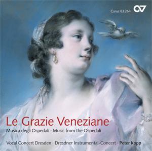 Le Grazie Veneziane. Musica degli Ospedali – Music from the Ospedali