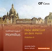 Gottfried August Homilius: Habe deine Lust an dem Herrn. Motetten II