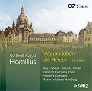 Gottfried August Homilius: Warum toben die Heiden. Kantaten