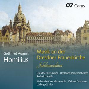 Gottfried August Homilius: Musik an der Dresdner Frauenkirche. Jubiläumsedition