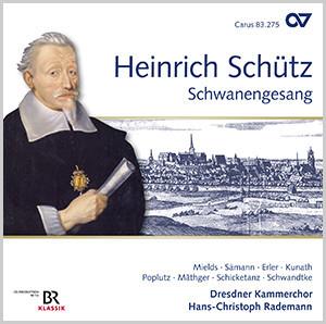 Schütz: Schwanengesang (Complete Recording)