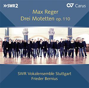 Reger: Three motets op. 110