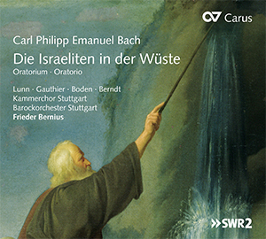 Carl Philipp Emanuel Bach: The Israelites in the Wilderness. Oratorio