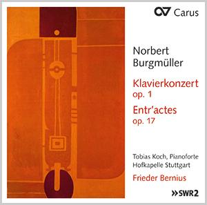 Burgmüller: Klavierkonzert op. 1, Ouvertüre op. 5 & Entr'actes op. 17 (Bernius)