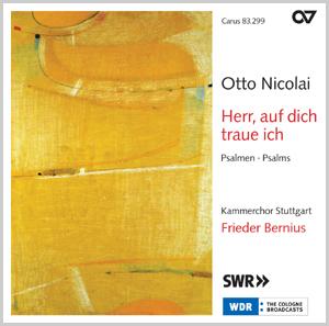 Otto Nicolai: Herr, auf dich traue ich. Psalmen (Bernius)