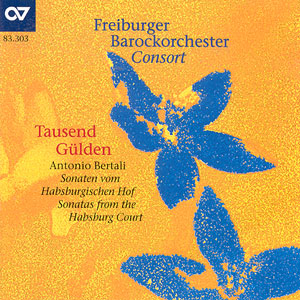 Bertali: Tausend Gülden. Sonaten vom Habsburgischen Hof (FBO)