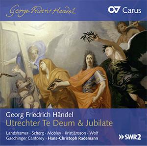 Händel: Utrechter Te Deum & Jubilate