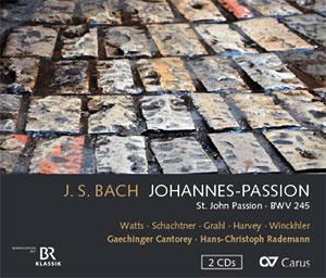 J. S. Bach: Johannes-Passion (Rademann)