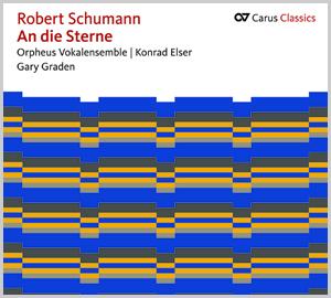 Schumann: An die Sterne (Carus Classics)