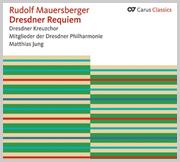 Mauersberger: Dresdner Requiem (Carus Classics)