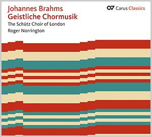 Johannes Brahms: Geistliche Chormusik (Carus Classics)
