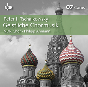 Tschaikowsky: Sacred Choral Music