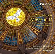 Otto Nicolai: Messe D-Dur und A-cappella-Werke