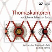 Thomas Kantors before Johann Sebastian Bach