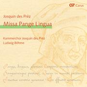 Josquin des Préz: Missa Pange Lingua