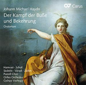 Johann Michael Haydn: Der Kampf der Buße und Bekehrung. Oratorium