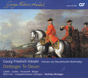 Händel/Mendelssohn: Dettinger Te Deum
