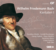 Wilhelm Friedemann Bach: Cantatas I