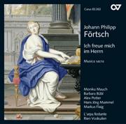 Johann Philipp Förtsch: Ich freue mich im Herrn · Je me réjouirai en l'Eternel