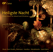 Heiligste Nacht. Choral Music for Advent and Christmas