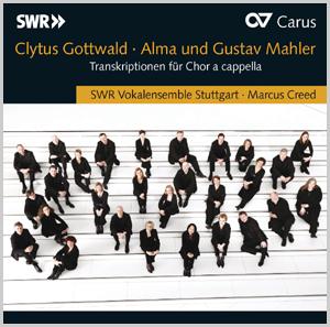 Gottwald/Mahler: Alma und Gustav Mahler. Transkriptionen für Chor a cappella