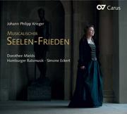 Johann Krieger: Musicalischer Seelen-Frieden. Geistliche Konzerte