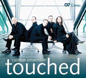 Calmus - touched. Lieder von Sting, Purcell, Monteverdi, Elton John und Michael Jackson