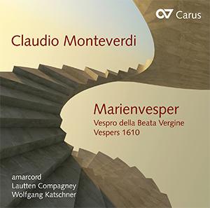 Monteverdi: Marienvesper (Vespro della Beata Vergine)