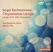 Rachmaninoff, Sergei: Liturgy of St. John Chrysostom op. 31