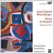 Rheinberger: Missa et Motetti (Musica Sacra IX)