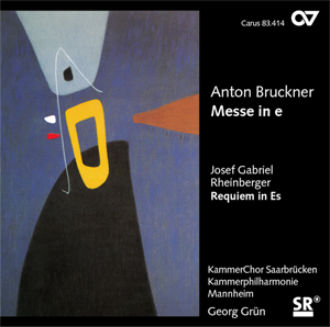 Anton Bruckner: Messe in e, Josef Gabriel Rheinberger: Requiem in Es op. 84 (Musica Sacra VIII)