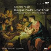 Reinhard Keiser: Dialogus von der Geburt Christi