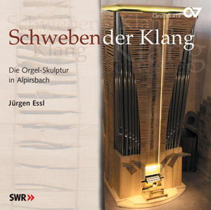 Schwebender Klang. Die Orgel-Skulptur in Alpirsbach