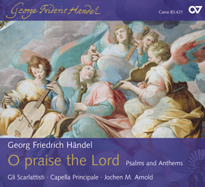 Georg Friedrich Händel: O praise the Lord - Psalms and Anthems