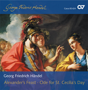 Georg Friedrich Händel: Alexander's Feast HWV 75, Ode for St. Cecilia's Day HWV 76