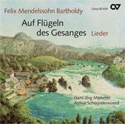Felix Mendelssohn Bartholdy: Auf Flügeln des Gesanges. Songs