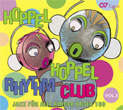 Hoppel Hoppel Rhythm Club Vol. 3. Jazz for Kids, from 1 to a 100