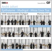 André Jolivet: Épithalame · Madrigal · Missa Uxor Tua